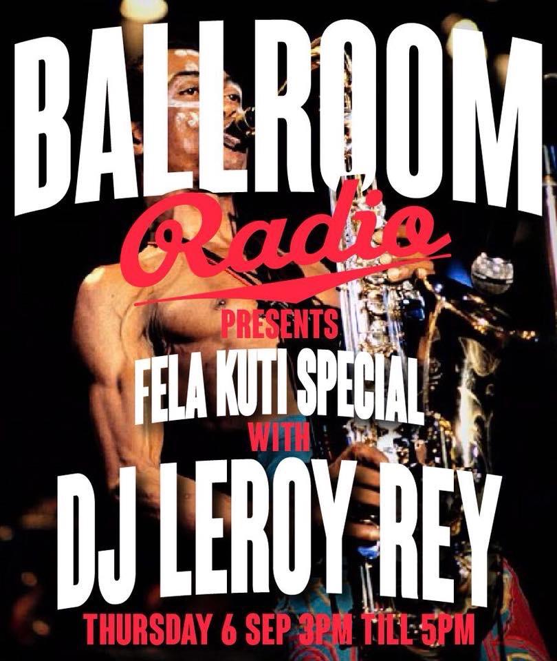 DJ Leroy El Rey (Fela Kuti special)